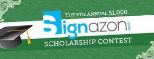 The 5th Annual Design-A-Sign Scholarship Contest