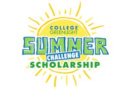 College Greenlight Summer Challenge Scholarship