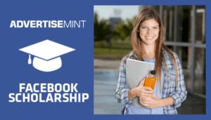 AdvertiseMint Facebook Scholarship