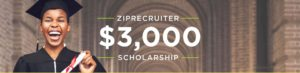 $3,000 ZipRecruiter Scholarship