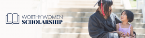 Worthy Women Scholarship