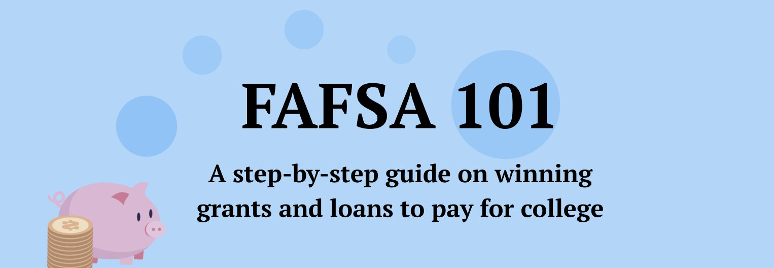 """Image of a piggy bank containing the text """"FAFSA 101: A step-by-step guide on winning grants and loans to pay for college"""""""